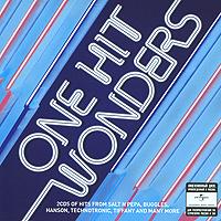 Чесни Хоукс,Ким Карнс,Айрин Кара,Technotronic,Hanson,4 Non Blondes One Hit Wonders (2 CD)