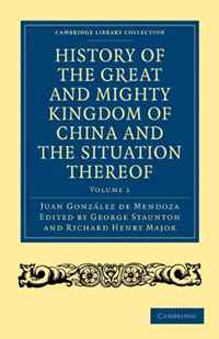 "History of the Great and Mighty Kingdome of China and the Situation Thereof: Compiled by the Padre Juan Gonzalez de Mendoza and now reprinted from the ... - Travel and Exploration) (Volume 1) freedom a documentary history of emancipation 1861a€""1867 2 volume set"