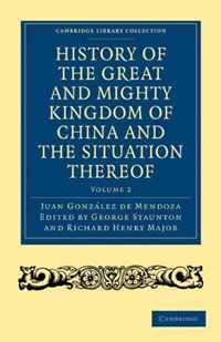 History of the Great and Mighty Kingdome of China and the Situation Thereof: Compiled by the Padre Juan Gonzalez de Mendoza and now reprinted from the ... - Travel and Exploration) (Volume 2) the malloreon volume two