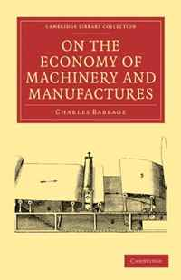 On the Economy of Machinery and Manufactures (Cambridge Library Collection - Printing and Publishing History) the two gentlemen of verona the cambridge dover wilson shakespeare cambridge library collection literary studies