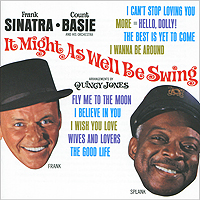 Фрэнк Синатра,Квинси Джонс,The Count Basie Orchestra Frank Sinatra. It Might As Well Be Swing каунт бэйси count basie april in paris lp