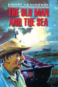 Ernest Hemingway The Old Man and the Sea хемингуэй э старик и море зеленые холмы африки
