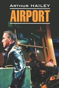 Arthur Hailey Airport хейли артур отель