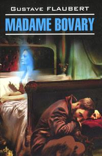 Zakazat.ru Madame Bovary. Gustave Flaubert