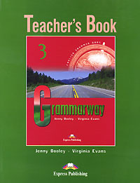 Jenny Dooley, Virginia Evans Grammarway 3: Teacher's Book grammarway 3 student s book pre intermediate