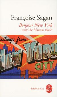 Bonjour New York: Suivi de Maisons louees naples and capri