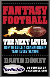 Fantasy Football The Next Level: How to Build a Championship Team Every Season david lahey predicting success evidence based strategies to hire the right people and build the best team