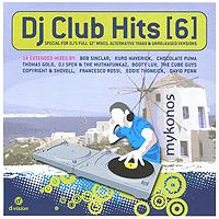 DJ Club Hits. Vol. 6 house vocal session hottest club hits vol 1 2cd
