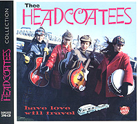 Thee Headcoatees Thee Headcoatees. Have Love Will Travel goods