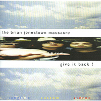 Брайен Джонстоун Мэссейкр The Brian Jonestown Massacre. Give It Back! bt cargo range