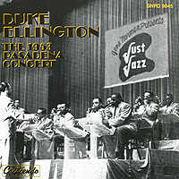 Дюк Эллингтон Duke Ellington. The 1953 Pasadena Concert коулмен хокинс каунт бэйси дюк эллингтон рассел смит флетчер хендерсон dorsey brothers джаз 30 х годов mp3