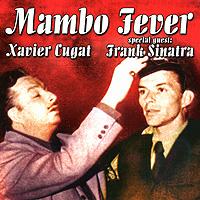 Xavier Cugat. Mambo Fever