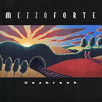 Mezzoforte. Daybreak
