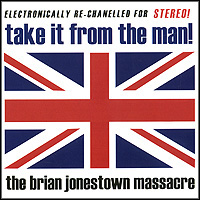 The Brian Jonestown Massacre Brian Jonestown Massacre. Take It From The Man! massacre la plata