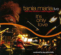 Тания Мария,The Radio Bigband Frankfurt,Джордж Ачим Келлер Tania Maria With The Frankfurt Radio Bigband. It's Only Love. Live hämatom frankfurt am main