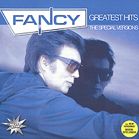 Фэнси Fancy. Greatest Hits - The Special Versions джордж бенсон george benson the greatest hits of all