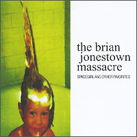 The Brian Jonestown Massacre The Brian Jonestown Massacre. Spacegirl & Other Favorites bt cargo range