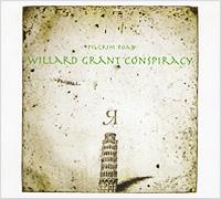 Willard Grant Conspiracy Willard Grant Conspiracy. Pilgrim Road