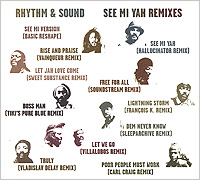 Rhythm & Sound. See Mi Yah Remixes