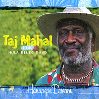 Тадж Махал,The Hula Blues Band Taj Mahal & The Hula Blues Band. Hanapepe Dream chaos шапка hula оранжевый