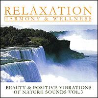 Beauty & Positive Vibrations Of Nature Sounds Vol. 3