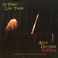 Арло Гатри Arlo Guthrie. In Times Like These the rising