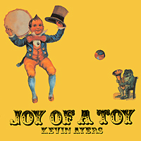 Kevin Ayers. Joy Of A Toy