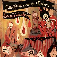 Jello Biafra,Melvins Jello Biafra & The Melvins. Sieg Howdy melvins edmonton page 8