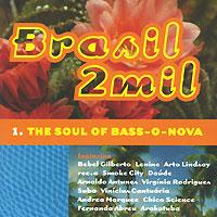 Brasil 2mil. The Soul Of Bass-O-Nova mim mim mi046ewhhy55