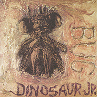 Dinosaur Jr. Dinosaur Jr. Bug dinosaur jr dinosaur jr i bet on sky
