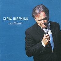 Klaus Hoffmann. Insellieder