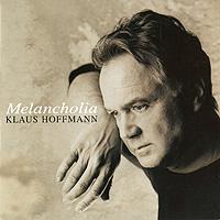 Klaus Hoffmann. Melancholia