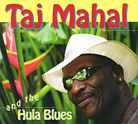 цена на Тадж Махал,The Hula Blues Band Taj Mahal And The Hula Blues