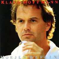 Klaus Hoffmann. Morjen Berlin