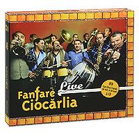 Fanfare Ciocarlia. Live (CD + DVD)