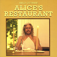 Арло Гатри Arlo Guthrie. Alice's Restaurant(The Massacree Revisited) арло гатри arlo guthrie in times like these