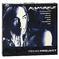 Ramirez, D Ramirez Ramirez. Remix Project (2 CD) project plus cd 2