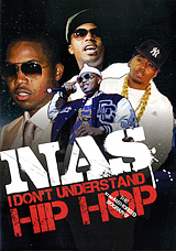 Nas: I Don't Understand Hip Hop secured