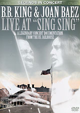 B.B. King & Joan Baez: Live At Sing Sing how i live now