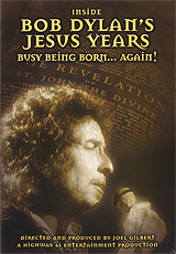 Inside Bob Dylan's Jesus Years: Busy Being Born… Again! inside bob dylan s jesus years busy being born… again