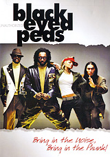 Black Eyed Peas: Bring In The Noise, Bring In The Phun black eyed peas bring in the noise bring in the phun