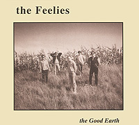 The Feelies The Feelies. The Good Earth the good mother