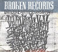 Broken Records Broken Records. Until The Earth Begins To Part