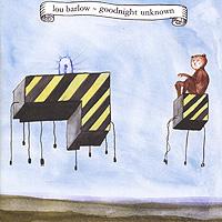 Lou Barlow. Goodnight Unknown