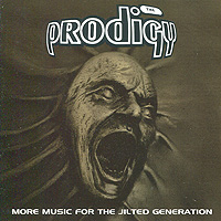 The Prodigy The Prodigy. More Music For The Jilted Generation (2 CD) the prodigy prodigy the fat of the land 2 cd