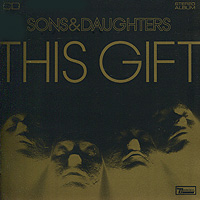 Sons And Daughters Sons & Daughters. This Gift just like other daughters
