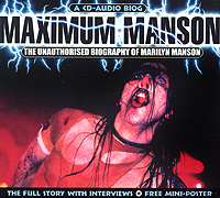 Marilyn Manson. Maximum Marilyn Manson