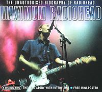 Radiohead. Maximum Radiohead