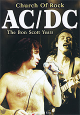 AC/DC: Church Of Rock. The Bon Scott Years ac dc ac dc marcus hook roll band tales of old grand daddy