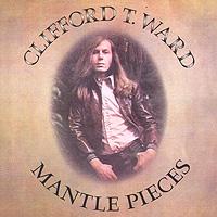 Клиффорд Т. Уорд Clifford T. Ward. Mantle Pieces